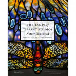 The Lamps of Tiffany Studios. Nature Illuminated