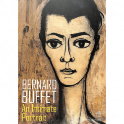Bernard Buffet An Intimate Portrait