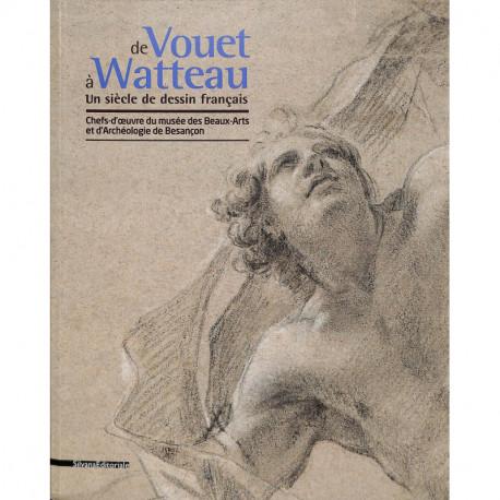 De Vouet à Watteau un siècle de dessin français