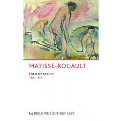 Matisse-Rouault correspondance 1906 - 1963
