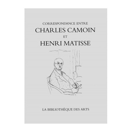 Camoin et Matisse correspondances