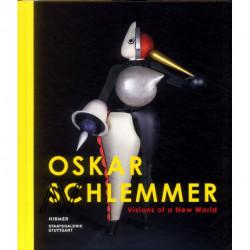 Oskar Schlemmer Visions Of A New World /anglais