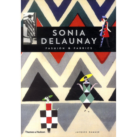 Sonia Delaunay Fashion And Fabrics /anglais