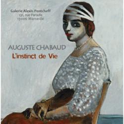 Auguste Chabaud l'instinct de vie