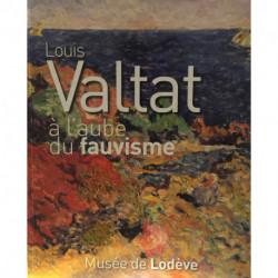 Louis Valtat, à l'aube du fauvisme