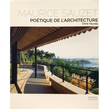 Maurice Sauzet. Poétique de l'architecture