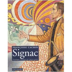 Signac. Catalogue raisonné de l'oeuvre peint.