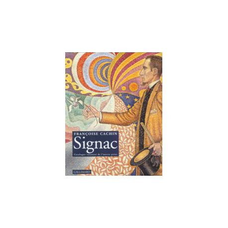 Signac - Catalogue raisonné de l'oeuvre peint