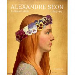 Alexandre Séon. La beauté idéale