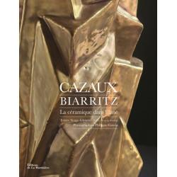 Cazaux Biarritz La céramique dans l'âme