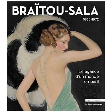 Braïtou-Sala (1885-1972). L'élégance d'un monde en péril