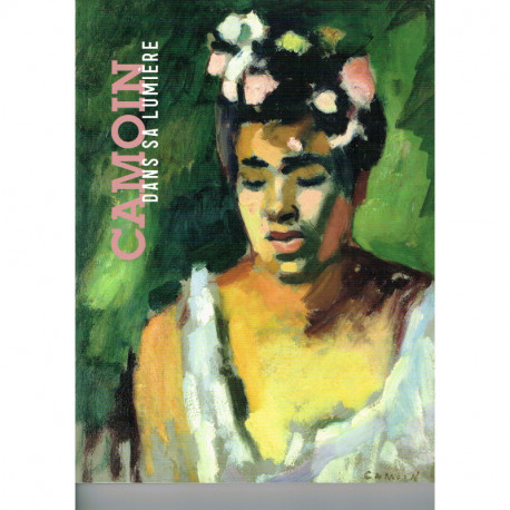 Charles Camoin. Un peintre dans sa lumière