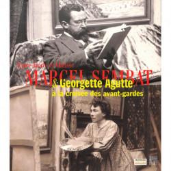 Marcel Sembat & Georgette Agutte, à la croisée des avant-gardes