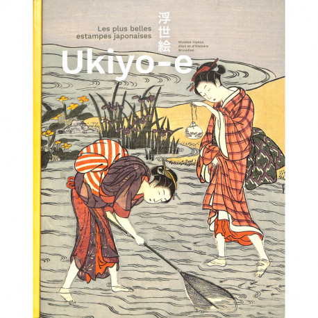 Ukiyo-e les plus belles estampes japonaises