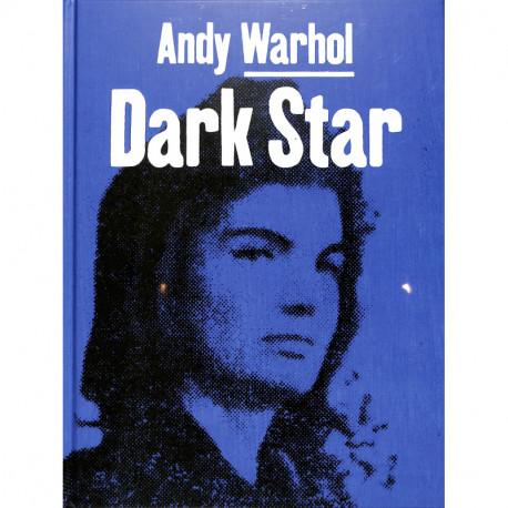 Andy Warhol: Born Under A Dark Star /anglais