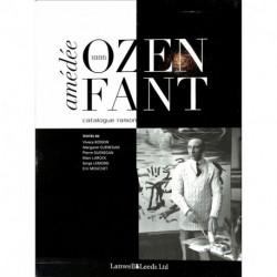Amédée Ozenfant 1886-1966 - Catalogue raisonné de l'oeuvre peint