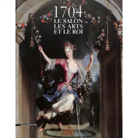 1704 Le salon, les art et le Roi
