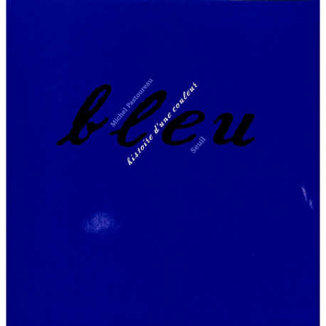 Bleu, histoire d'une couleur