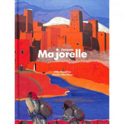 Jacques Majorelle édition augmentée - Felix Marcilhac - Amélie Marcilhac - Norma éditions