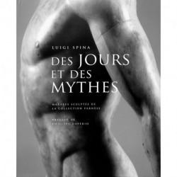 Des Jours Et Des Mythes - 3674 Jours Dans La Collection Farnese