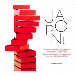 Japon ! - Design Et Arts Decoratifs Japonais Des Annees 1950 A 2000