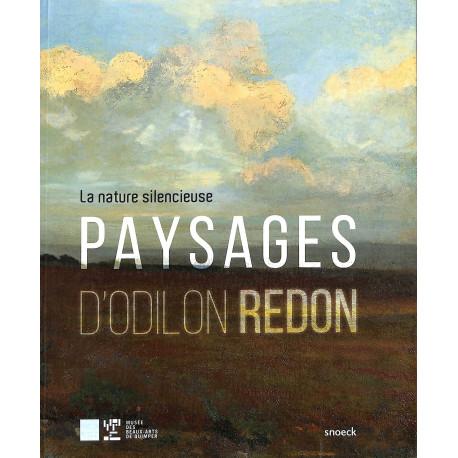La nature silencieuse, paysages d'Odilon Redon