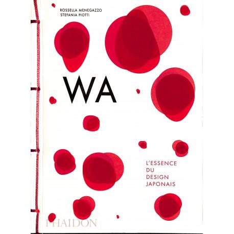 Wa. L'essence du design japonais.