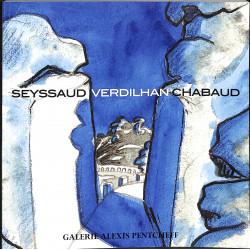 Seyssaud, Verdilhan, Chabaud. Trois provençaux dans la modernité.