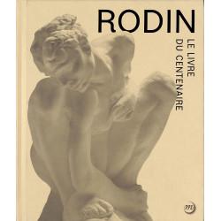 Rodin. Le livre du centenaire.
