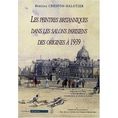 Les peintres britanniques dans les Salons parisiens des origines
