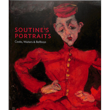Soutine's Portraits: Cooks, Waiters & Bellboys