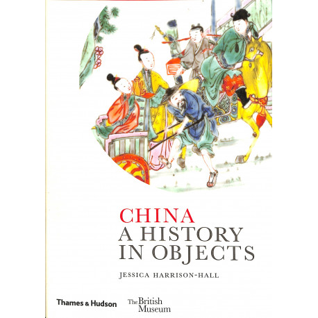 China, a history in objects