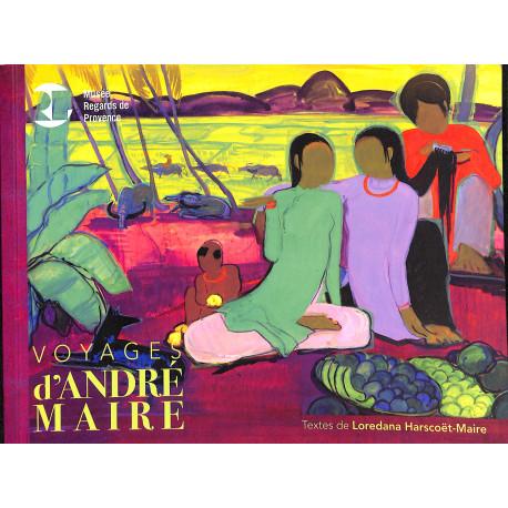 Voyages d'André Maire