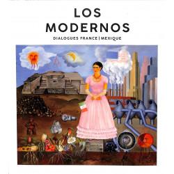 Los Modernos. Dialogues France - Mexique