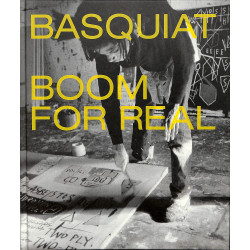 Basquiat. Boom for Real