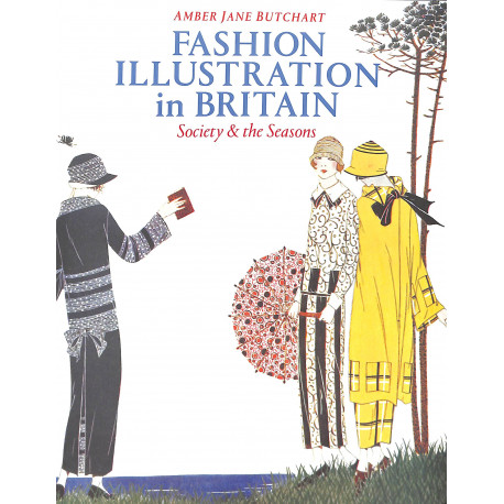 Fashion Illustration in Britain. Society and the Seasons