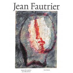 Jean Fautrier. Matière et lumière.