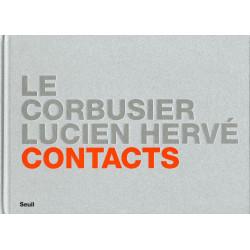 Contacts : Le Corbusier / Lucien Hervé