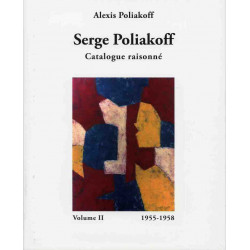 Serge Poliakoff Catalogue Raisonné vol.2