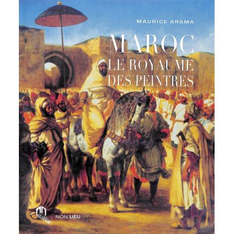 Maroc, le royaume des peintres