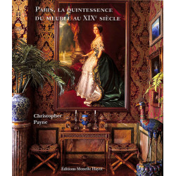 Paris, la quintessence du meuble au XIXe siècle