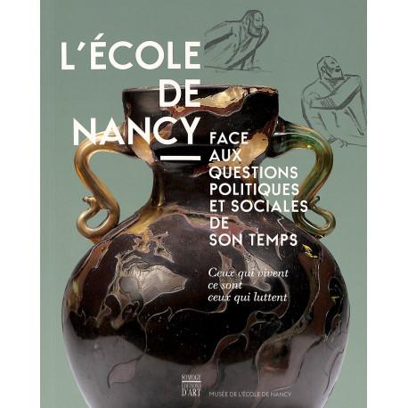 L'école de Nancy face aux questions politiques et sociales de son temps