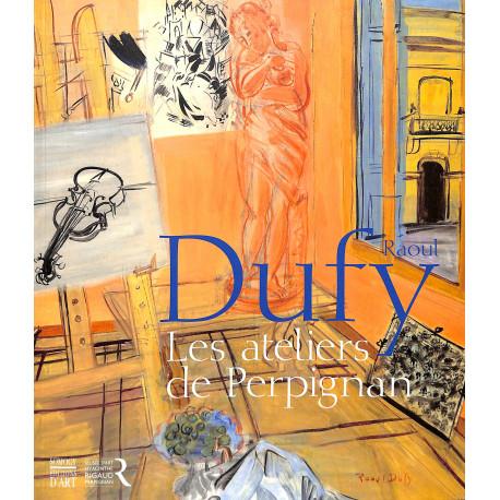 Dufy Les ateliers de Perpignan