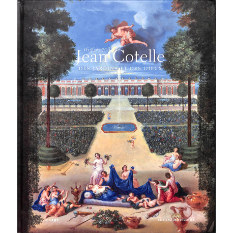 Jean Cotelle, des jardins et des dieux