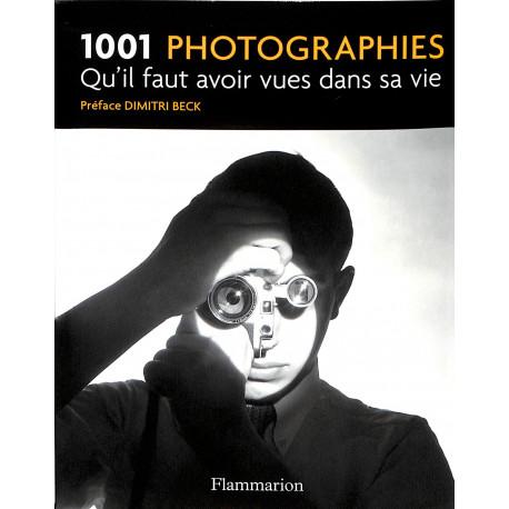 1001 photographies qu'il faut avoir vues dans sa vie
