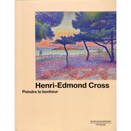 Henri-Edmond Cross, peindre le bonheur