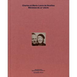 Charles et Marie-Laure de Noailles, Mécènes du XXème siècle