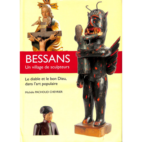 Bessans, Un village de sculpteurs