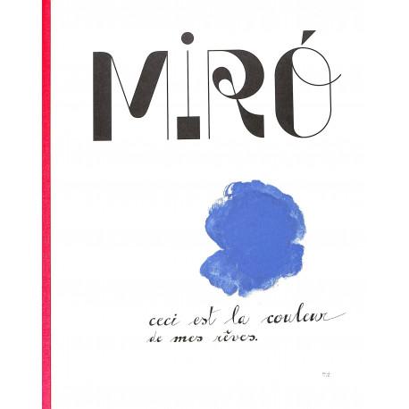 Miro, La couleur de mes rêves