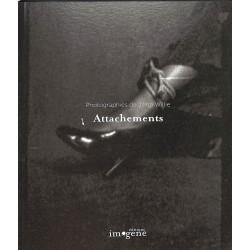 Attachements, Photographies de John Willie